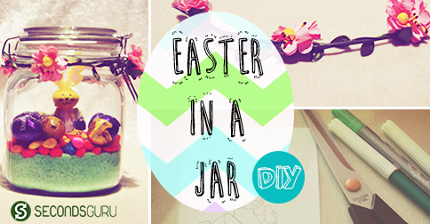 Easter goodies in a mason jar! A step-by-step guide for a gift / centrepiece