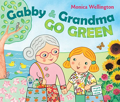 gabby and her grandma go green