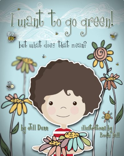 jill dunn i want to go green