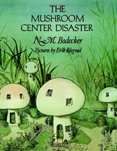 Bodecker The Mushroom Center disaster