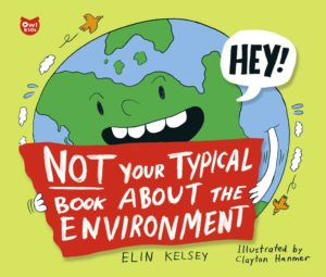 Elin Kelsey - Not your typical book about the environment