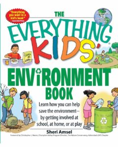 Sheri Amsel - the everything kids envoronment book