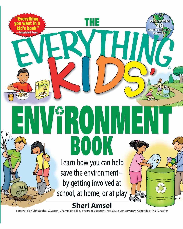 Sheri Amsel - the everything kids envoronment book