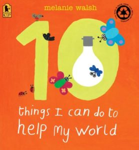 melanie walsh - 10 things I can do to save my world