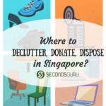 where to donate declutter dispose in singapore secondsguru