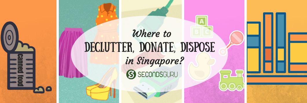 donate dispose and declutter in singapore