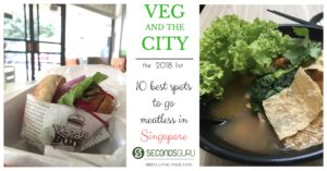 Vegetarian restaurants you must try out in Singapore!