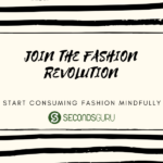 BE FASHIONABLY SUSTAINABLE