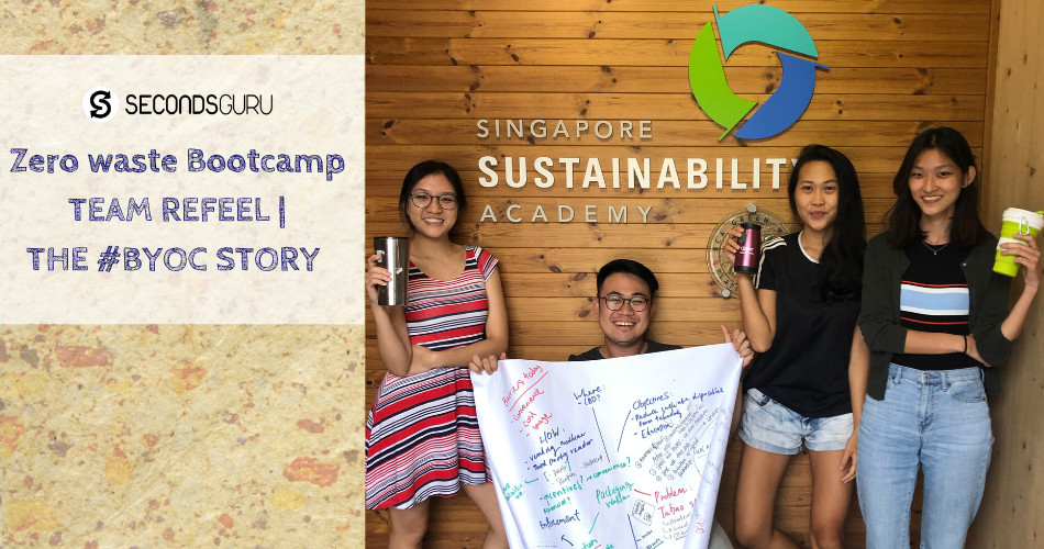 byoc singapore refeel secondsguru zero waste bootcamp