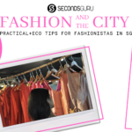 buying sustainable fashion in singapore
