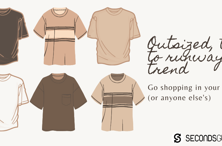 Sustainable Fashion | Outsized tee to latest runway trend